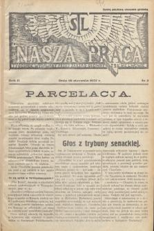 Nasza Praca : tygodnik wydawany przez Zarząd Główny TSL we Lwowie. 1937, nr2