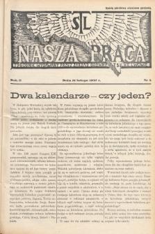 Nasza Praca : tygodnik wydawany przez Zarząd Główny TSL we Lwowie. 1937, nr8