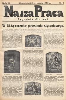 Nasza Praca : tygodnik dla wsi. 1938, nr 4