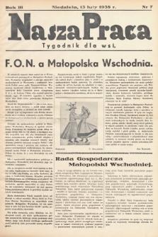 Nasza Praca : tygodnik dla wsi. 1938, nr 7