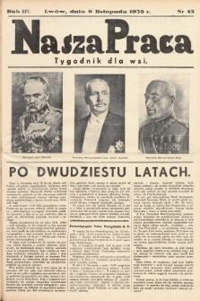Nasza Praca : tygodnik dla wsi. 1938, nr 45