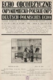 Echo Obcojęzyczne : czasopismo dwujęzyczne dla wszystkich = Deutsch-Polnisches Echo : zwei Sprachen Zeitschrift für alle. 1936, nr1