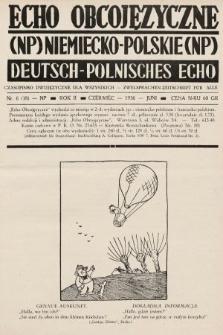 Echo Obcojęzyczne : czasopismo dwujęzyczne dla wszystkich = Deutsch-Polnisches Echo : zwei Sprachen Zeitschrift für alle. 1936, nr6