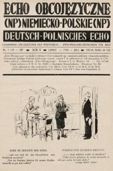Echo Obcojęzyczne : czasopismo dwujęzyczne dla wszystkich = Deutsch-Polnisches Echo : zwei Sprachen Zeitschrift für alle. 1936, nr7 NP