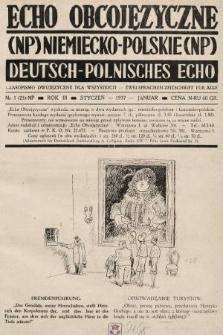 Echo Obcojęzyczne : czasopismo dwujęzyczne dla wszystkich = Deutsch-Polnisches Echo : zwei Sprachen Zeitschrift für alle. 1937, nr1 NP