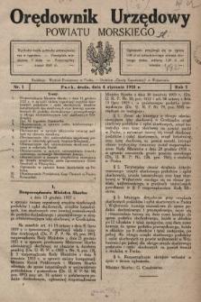Orędownik Urzędowy Powiatu Morskiego. 1928, nr1