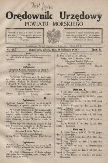 Orędownik Urzędowy Powiatu Morskiego. 1928, nr17