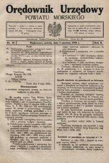 Orędownik Urzędowy Powiatu Morskiego. 1928, nr22