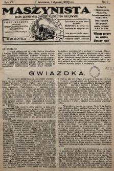 Maszynista : organ Zawodowego Związku Maszynistów Kolejowych : pismo zawodowe poświęcone sprawom maszynistów i kolejnictwu. 1926, nr1