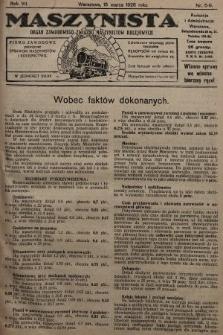 Maszynista : organ Zawodowego Związku Maszynistów Kolejowych : pismo zawodowe poświęcone sprawom maszynistów i kolejnictwu. 1926, nr5-6