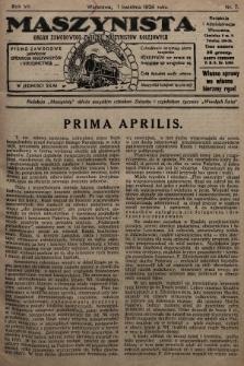 Maszynista : organ Zawodowego Związku Maszynistów Kolejowych : pismo zawodowe poświęcone sprawom maszynistów i kolejnictwu. 1926, nr7