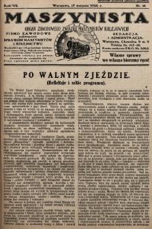 Maszynista : organ Zawodowego Związku Maszynistów Kolejowych : pismo zawodowe poświęcone sprawom maszynistów i kolejnictwu. 1926, nr16