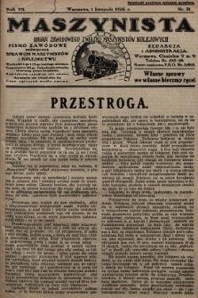 Maszynista : organ Zawodowego Związku Maszynistów Kolejowych : pismo zawodowe poświęcone sprawom maszynistów i kolejnictwu. 1926, nr21