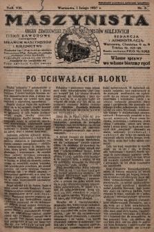 Maszynista : organ Zawodowego Związku Maszynistów Kolejowych : pismo zawodowe poświęcone sprawom maszynistów i kolejnictwu. 1927, nr3