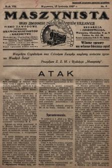 Maszynista : organ Zawodowego Związku Maszynistów Kolejowych : pismo zawodowe poświęcone sprawom maszynistów i kolejnictwu. 1927, nr8