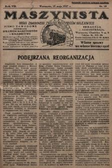 Maszynista : organ Zawodowego Związku Maszynistów Kolejowych : pismo zawodowe poświęcone sprawom maszynistów i kolejnictwu. 1927, nr10