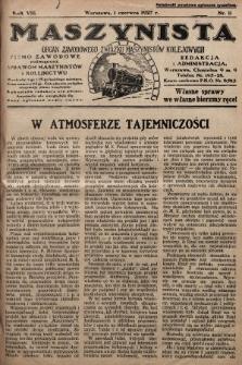 Maszynista : organ Zawodowego Związku Maszynistów Kolejowych : pismo zawodowe poświęcone sprawom maszynistów i kolejnictwu. 1927, nr11