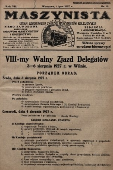 Maszynista : organ Zawodowego Związku Maszynistów Kolejowych : pismo zawodowe poświęcone sprawom maszynistów i kolejnictwu. 1927, nr13
