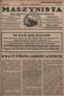 Maszynista : organ Zawodowego Związku Maszynistów Kolejowych : pismo zawodowe poświęcone sprawom maszynistów i kolejnictwu. 1927, nr14