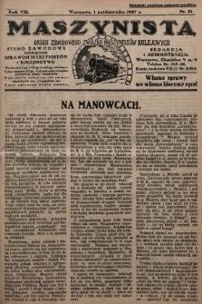 Maszynista : organ Zawodowego Związku Maszynistów Kolejowych : pismo zawodowe poświęcone sprawom maszynistów i kolejnictwu. 1927, nr18