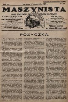 Maszynista : organ Zawodowego Związku Maszynistów Kolejowych : pismo zawodowe poświęcone sprawom maszynistów i kolejnictwu. 1927, nr19