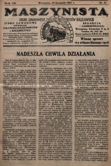 Maszynista : organ Zawodowego Związku Maszynistów Kolejowych : pismo zawodowe poświęcone sprawom maszynistów i kolejnictwu. 1927, nr21