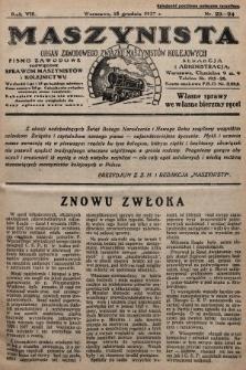 Maszynista : organ Zawodowego Związku Maszynistów Kolejowych : pismo zawodowe poświęcone sprawom maszynistów i kolejnictwu. 1927, nr23-24