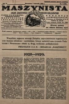 Maszynista : organ Zawodowego Związku Maszynistów Kolejowych : pismo zawodowe poświęcone sprawom maszynistów i kolejnictwu. 1929, nr1