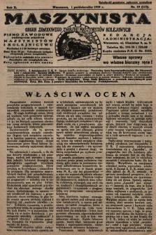 Maszynista : organ Zawodowego Związku Maszynistów Kolejowych : pismo zawodowe poświęcone sprawom maszynistów i kolejnictwu. 1929, nr19