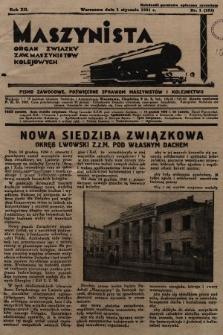 Maszynista : organ Związku Zaw. Maszynistów Kolejowych. 1931, nr1