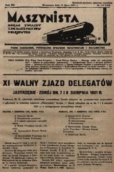 Maszynista : organ Związku Zaw. Maszynistów Kolejowych. 1931, nr14