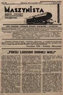 Maszynista : organ Związku Zaw. Maszynistów Kolejowych. 1931, nr22