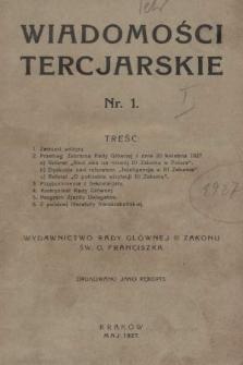 Wiadomości Tercjarskie : wydawnictwo Rady Głównej III Zakonu Św. O. Franciszka. 1927, nr1