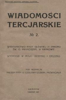 Wiadomości Tercjarskie : wydawnictwo Rady Głównej III Zakonu Św. O. Franciszka. 1927, nr2