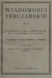Wiadomości Tercjarskie : wydawnictwo Rady Głównej III Zak. Św. O. Franciszka. 1928, nr5