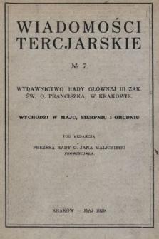 Wiadomości Tercjarskie : wydawnictwo Rady Głównej III Zak. Św. O. Franciszka. 1929, nr7