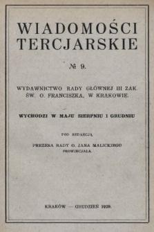 Wiadomości Tercjarskie : wydawnictwo Rady Głównej III Zak. Św. O. Franciszka. 1929, nr9
