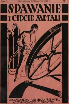 Spawanie i Cięcie Metali : organ Związku Polskiego Przemysłu Acetylenowego i Tlenowego. 1929, nr1