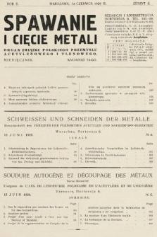 Spawanie i Cięcie Metali : organ Związku Polskiego Przemysłu Acetylenowego i Tlenowego. 1929, nr6