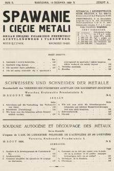 Spawanie i Cięcie Metali : organ Związku Polskiego Przemysłu Acetylenowego i Tlenowego. 1929, nr8