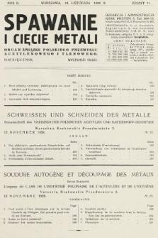 Spawanie i Cięcie Metali : organ Związku Polskiego Przemysłu Acetylenowego i Tlenowego. 1929, nr11