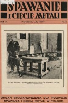 Spawanie i Cięcie Metali : organ Stowarzyszenia dla rozwoju spawania i cięcia metali w Polsce. 1930, nr2