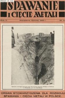 Spawanie i Cięcie Metali : organ Stowarzyszenia dla rozwoju spawania i cięcia metali w Polsce. 1930, nr3