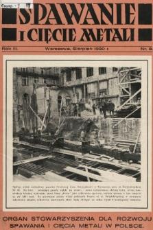 Spawanie i Cięcie Metali : organ Stowarzyszenia dla rozwoju spawania i cięcia metali w Polsce. 1930, nr8