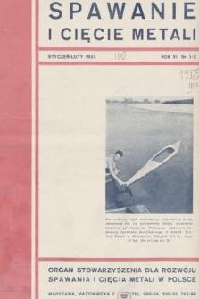 Spawanie i Cięcie Metali : organ Stowarzyszenia dla rozwoju spawania i cięcia metali w Polsce. 1933, nr1-2