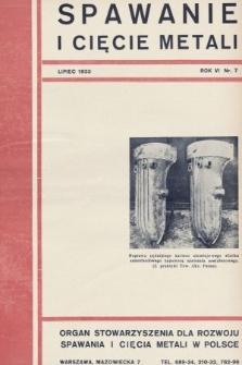 Spawanie i Cięcie Metali : organ Stowarzyszenia dla rozwoju spawania i cięcia metali w Polsce. 1933, nr7