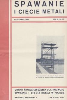 Spawanie i Cięcie Metali : organ Stowarzyszenia dla rozwoju spawania i cięcia metali w Polsce. 1933, nr10