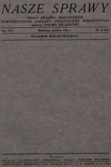 Nasze Sprawy : organ Związku Pracowników Powszechnego Zakładu Ubezpieczeń Wzajemnych. 1930, nr12