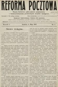 Reforma Pocztowa : organ fachowy galicyjskich urzędników i funkcyonaryuszy pocztowych wszech kategoryi. 1907, nr1