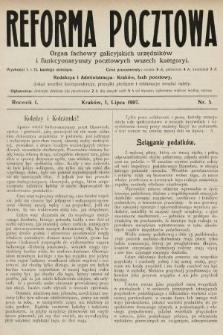 Reforma Pocztowa : organ fachowy galicyjskich urzędników i funkcyonaryuszy pocztowych wszech kategoryi. 1907, nr5